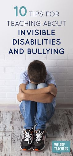 Love this resource for our Wolf Cub Scout Cubs Who Care adventure! 10 Tips for Teaching About Invisible Disabilities and Bullying Disability Awareness Month, We Are Teachers, History Teachers, Stress, Anti Bullying, Learning Disabilities, Teaching Tips, Social Skills, Classroom Management