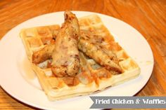 Our Southern Style: Fried Chicken and Waffles