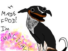 """""""To the simple dog, throwing up was like some magical power that she never knew she possessed - the ability to create infinite food."""" - the hilarious words of Allie Brosh from Hyperbole and a Half"""