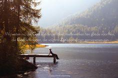 Wij weten nu, dat God alle dingen doet medewerken ten goede voor hen, die God liefhebben, die volgens zijn voornemen geroepenen zijn.Romeinen 8:28   http://www.dagelijksebroodkruimels.nl/quotes-bijbel/romeinen-828/