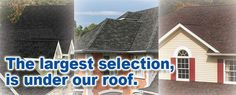 We have a huge selection of roofing options, and our credit and payment programs make it affordable for you to take home your new roof today.