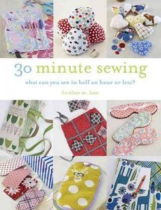 Introducing a book of cool, quirky, and super-quick projects for those who love to be creative but rarely have the time. If you have half an hour to spare, you can whip up beautifully sewn home goods,