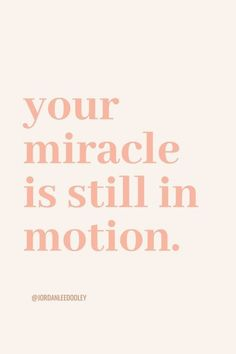 Your miracle is still in motion | Soul Scripts | Yes, it is. Comment with someone who needs these words below! Inspirational Quotes For Women, Scripts, Words Of Encouragement, Woman Quotes, Be Still, Quotations, Inspiring Quotes For Women, Encouragement Words, Lady Quotes