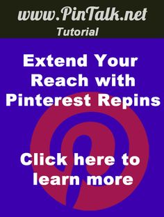 Extend Your Reach with Pinterest Repins #Tutorial