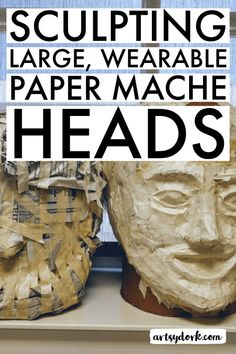 You haven't lived until you've made a giant paper mâché head. Well, maybe that's a bit of a stretch, but it is pretty exciting. I've found that teaching art in a school w… Paper Mache Head, Paper Mache Mask, Paper Mache Sculpture, Sculpture Art, Sculpture Lessons, Cardboard Sculpture, Sculpture Projects, Cardboard Art, Sculpture Ideas