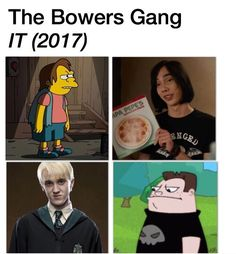 Read memes from the story Bowers Gang Imagines❤❤ by Bawowie with reads. It Movie Cast, Movie Tv, It Cast, Funny Horror, Horror Movies, Uno Memes, Scary Clown Makeup, Im A Loser, Loser Meme