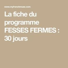 La fiche du programme FESSES FERMES : 30 jours Glute, Gym, Fitness, Sports, Farms, 30 Day, Program Management, Exercises, Projects