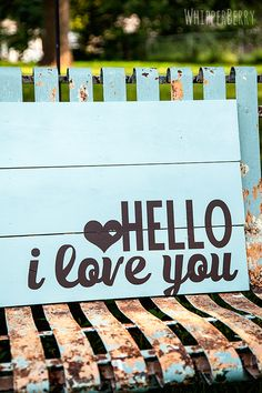 Whipperberry: Hello I Love You Wood Sign // Silhouette Promotion and GIVEAWAY