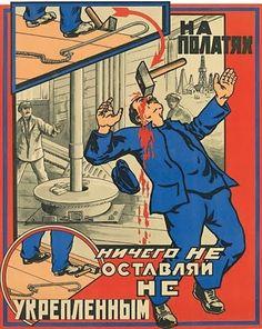 Poster sovietico per la sicurezza sul lavoro. Cambiano i regimi politici, i modelli economici e tecnologici, ma la sicurezza dei lavoratori e dell'azienda rimane una priorità nelle società moderne. Se la tua azienda non è a norma contatta la BMI Italia per la redazione del DVR (Documento di Valutazione dei Rischi)