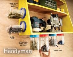 Reuse plastic peanut butter jars as storage containers in your shop. They work better than glass baby food jars because they hold a lot more hardware and won't smash if you drop one.