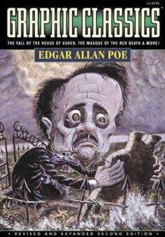 """What Are You Afraid Of?"" (2013, sem. 2) - Graphic Classics, Vol. 1, Edgar Allan Poe"