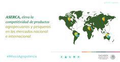 ASERCA, eleva la competitividad de productos agropecuarios y pesqueros en los mercados nacional  e internacional. SAGARPA SAGARPAMX #MéxicoAgroPotencia