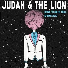 Artists On Tour, Judah And The Lion, Lions Live, Pure Happiness, Leg Sleeves, Bedroom Photos, Get Tickets, Mars, Singers