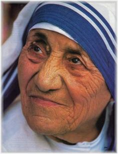 "~ ""Never worry about numbers. Help one person at a time and always start with the person nearest you.""  ~ Mother Teresa (1910 - 1997)"