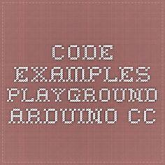 Code examples - playground.arduino.cc