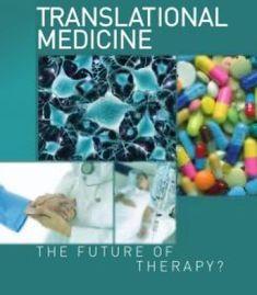 Translational Medicine: The Future Of Therapy? Translational Medicine, Health Care, Therapy, Medical, Pdf, Future, Books, Wellness, Future Tense