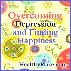 Happiness choice natural ways deal depression