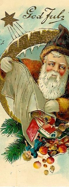 GOD JUL : Antique Postcard of St.Nicholas...GOD JUL. Winter Christmas Scenes, Merry Christmas, Father Christmas, Vintage Christmas Images, Victorian Christmas, Christmas Postcards, Norwegian Christmas, Scandinavian Christmas, Vintage Santa Claus