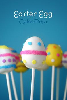 Easter Egg Cake Pops via @bakerella