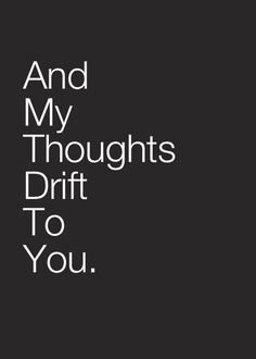 My thoughts have been on you all night!! So hard not being w/U when U are upset! I so want to be there & let U vent while I hold U & listen quietly! I Love U & want to make your world better! Even though I haven't pinned, I've been working on a project for U so my hands were kind of full!:-* I Love U Baby..I Do!! So wish U were in my arms! I know if I could kiss U, I could take your mind off things!! I Miss YOU!!!***