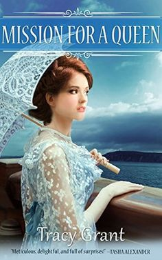 Mission for a Queen (Malcolm and Suzanne Rannoch Historical Mysteries 6,5) - Tracy Grant