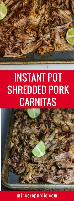 Instant Pot Shredded Pork Carnitas recipe | Quick & easy recipe for shredded pork carnitas! Perfect for tacos, burrito bowls, nachos, bbq sandwiches, etc. | mincerepublic.com