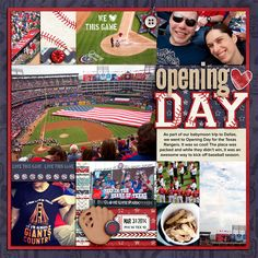 A layout about opening day for the Texas Rangers!  Credits: 3 Up 3 Down by Traci…