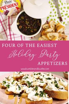 aabb304bdd7 Four easy holiday party appetizers even you can make. Baked brie dip,  ricotta toasts, and more. By Bumble and Bustle.
