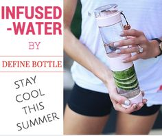 Stay cool this summer with fruit infused water in a beautiful Define Bottle!