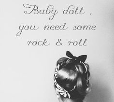Rock n roll Rockabilly Quotes, Rockabilly Baby, Rockabilly Wedding, Rockabilly Outfits, Rockabilly Fashion, Rockabilly Style, Pin Up Vintage, Motto, Rock And Roll