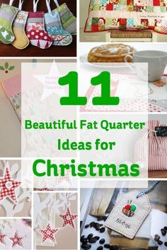 11 beautiful fat quarter ideas to sew this Christmas.