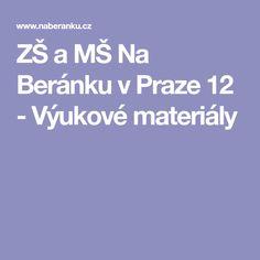 ZŠ a MŠ Na Beránku v Praze 12 - Výukové materiály