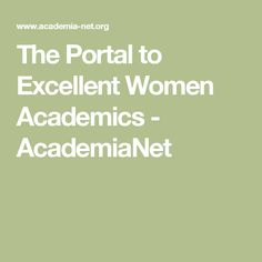 The Portal to Excellent Women Academics - AcademiaNet