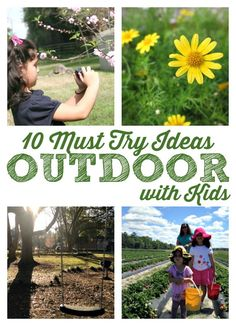 10 Outdoor Activities for Kids. Creative ways to lure your child outside and encourage them to be screen free and enjoy childhood.