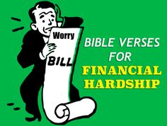 11 Bible Verses for Financial Hardship | http://gracevine.christiantoday.com/article/11-bible-verses-for-financial-hardship-4344