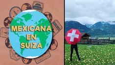 Mexicanas por el Mundo🌎|Mexicana en Suiza🇨🇭|Conoce Suiza🇨🇭|#MexicanaenSuiza #ChoqueCultural #Aupairs - YouTube Youtube, Culture Shock, World, New Girl, Switzerland, Ireland, Mexican, Youtubers, Youtube Movies