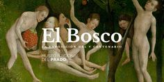 Viaje al universo de El Bosco