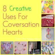 8 Creative Ways To Use Valentine Candy Conversation Hearts.