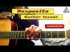 Despacito - Luis Fonsi | Guitar lesson |Delta music
