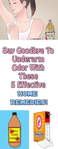 Say Goodbye To Underarm Odor With These 5 Effective Home Remedies! Regardless of how much you sweat, most of us have found ourselves in an embarrassing situation where our deodorants didn't do quite do their magic and left us smelling bad.