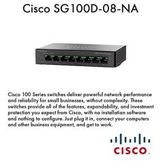 CISCO SYSTEMS SG100D-08-NA Eight Port Gigabit Change Cisco 100 Collection Switches ship highly effective community efficiency and adaptability for small en
