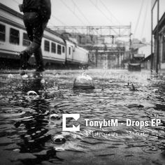TonybtM - Drops EP | Cover, produced by Fatmir Lilaj