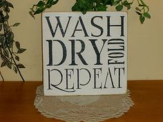 """Primitive """"Wash Dry Fold Repeat"""" Cute Wood Typography Laundry Sign 