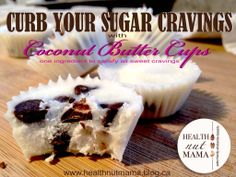 Health Nut Mama | I love coconut butter cups!! every flavour