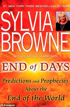 End Of Days Predictions And Prophecies End Of World by Sylvia Browne [P.F]: End Of Days Predictions And Prophecies End Of… FloppyFeed Day Book, This Book, Information Age, End Of Days, End Of The World, Is The World Ending, Bestselling Author, Books To Read, Reading Books