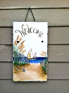 Hand Painted Welcome Sign  Beach Scene