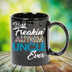 Best Freaking Autism Uncle Ever Great t-shirts, mugs, bags, hoodie, sweatshirt, sleeve tee gift for aunt, auntie from niece, nephew or any girls, boys, children, friends, men, women on birthday, mother's day, father's day, Christmas or any anniversaries, holidays, occasions.