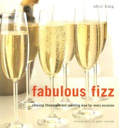 Fabulous Fizz Choosing Champagne and Sparkling Wine for Every Occasion * Read more reviews of the product by visiting the link on the image.