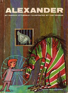 BOOK INFO - Alexander by Harold Littledale, illustratred by Tom Vroman. Published by Parents Magazine Press in 1964. Hardcover. SIZE -