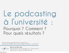 intgrer-le-podcasting-luniversit-pourquoi-comment-pour-quels-rsultats by Nicolas Roland via Slideshare